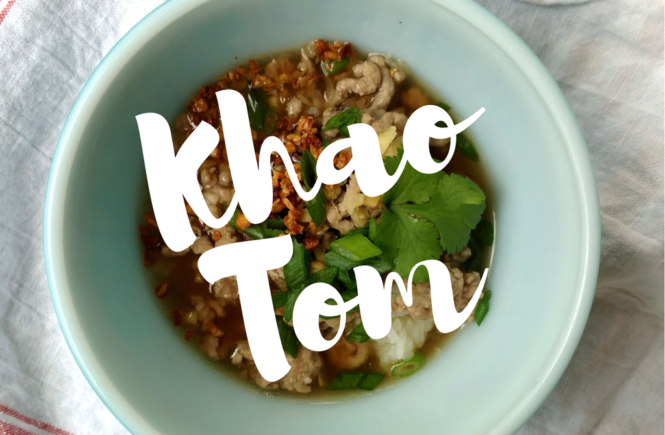 Khao Tom or Thai Rice Porridge made by Sumalee